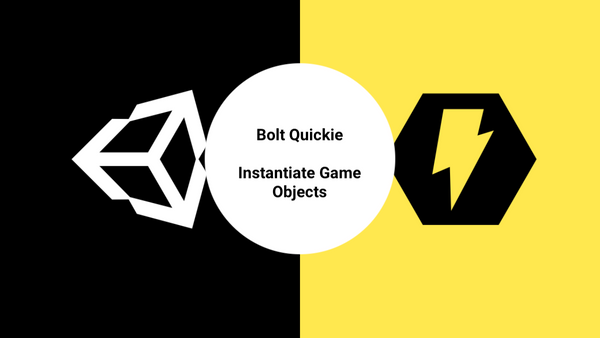 Bolt - Instantiate Game Objects